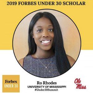 2019 Forbes under 30 Scholar, Ro Rhodes University of Mississippi #Under30Summit Ole MIss
